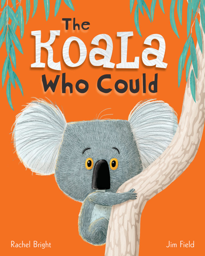 Rachel Bright - Koala Who Could, The