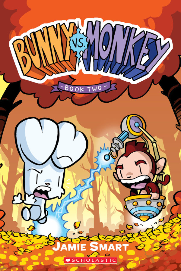 Jamie Smart - Bunny vs. Monkey: Book Two