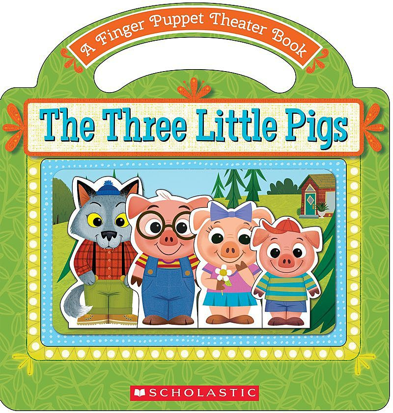Scholastic - The Three Little Pigs: A Finger Puppet Theater Book