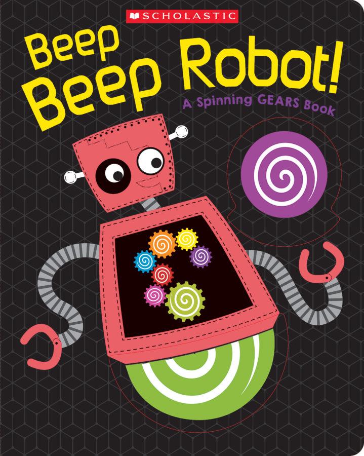 Scholastic - Beep Beep Robot!