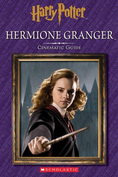 Felicity Baker - Hermione Granger: Cinematic Guide