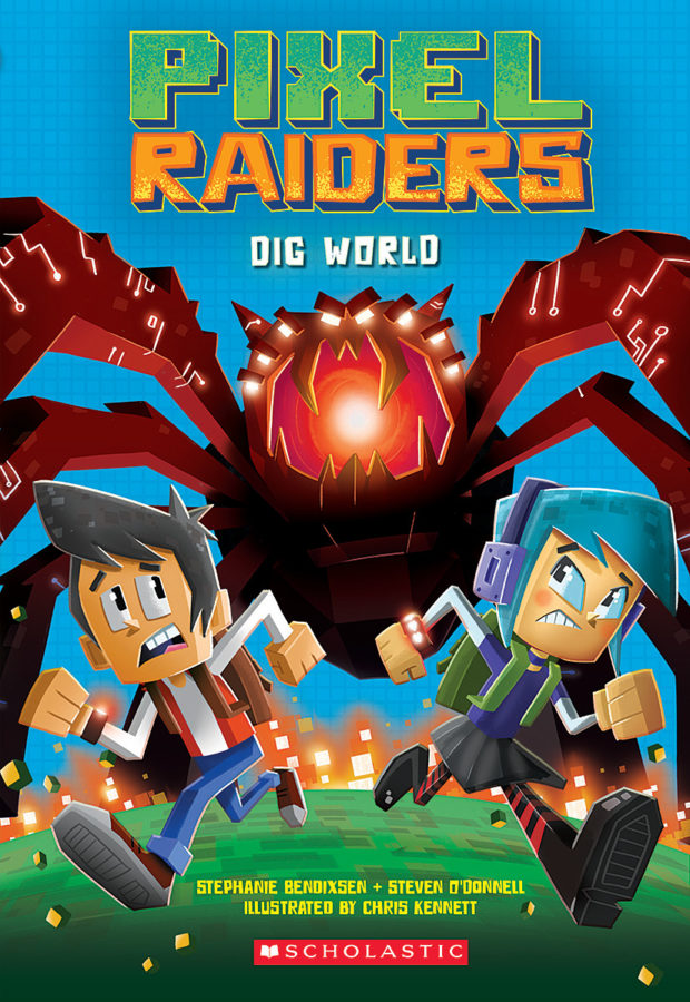 Steven O'Donnell - Pixel Raiders #1: Dig World