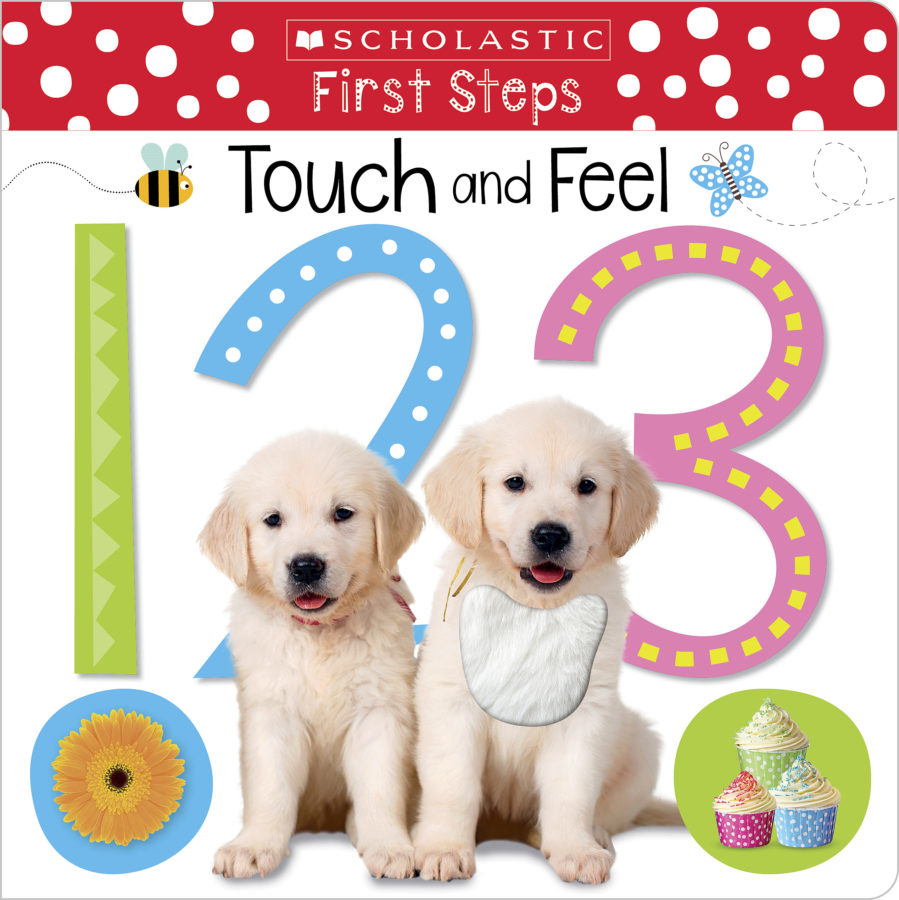 Scholastic - Touch and Feel 1 2 3