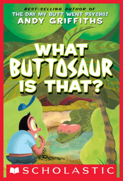 Andy Griffiths - What Buttosaur Is That?