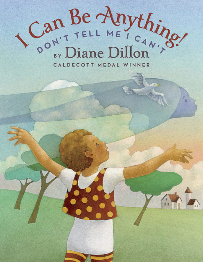 Diane Dillon - I Can Be Anything!