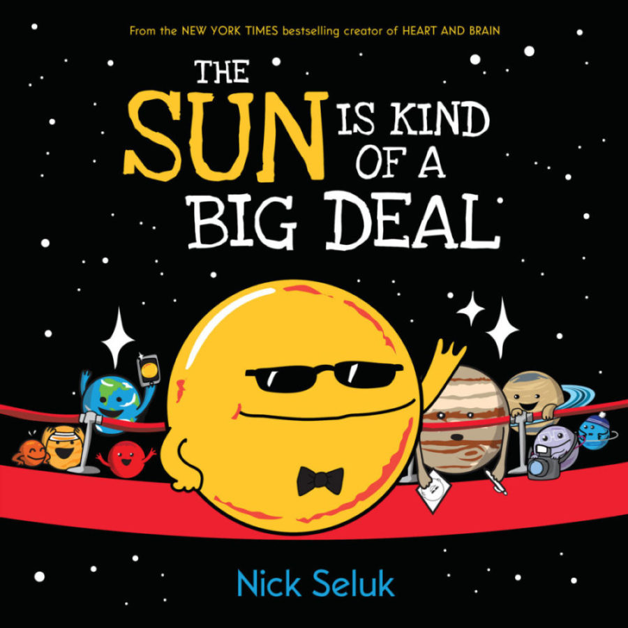 Nick Seluk - Sun Is Kind of a Big Deal, The
