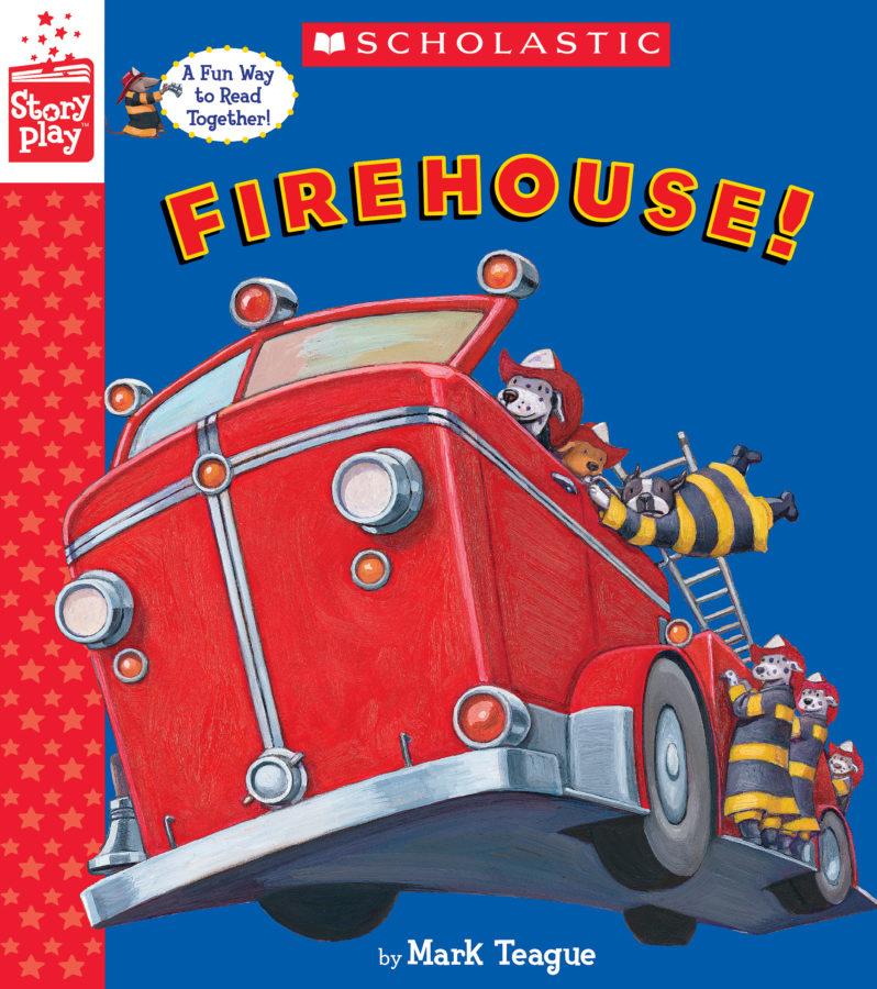 Mark Teague - Firehouse!