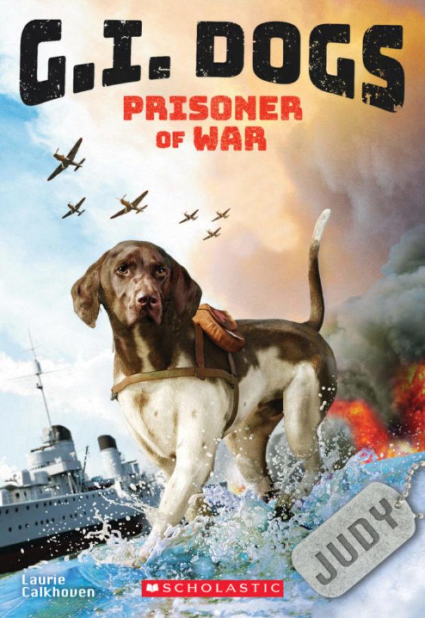 Laurie Calkhoven - G.I. Dogs: Judy, Prisoner of War
