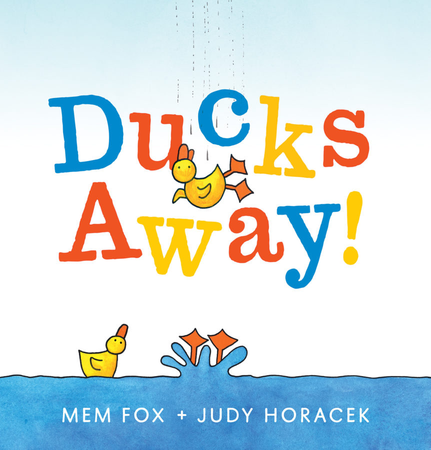 Mem Fox - Ducks Away!