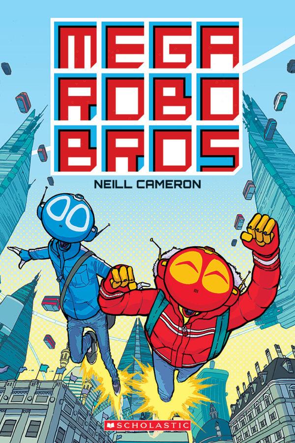 Neill Cameron - Mega Robo Bros