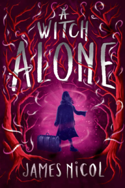 James Nicol - The Apprentice Witch #2: A Witch Alone