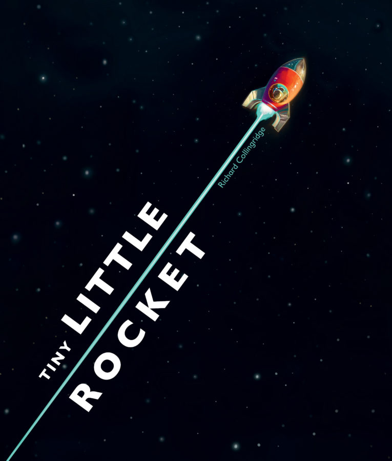 Richard Collingridge - Tiny Little Rocket
