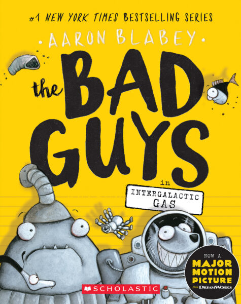 Aaron Blabey - The Bad Guys in Intergalactic Gas