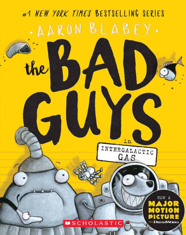 Aaron Blabey - Bad Guys in Intergalactic Gas, The