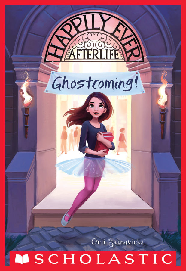 Orli Zuravicky - Happily Ever Afterlife #1: Ghostcoming!