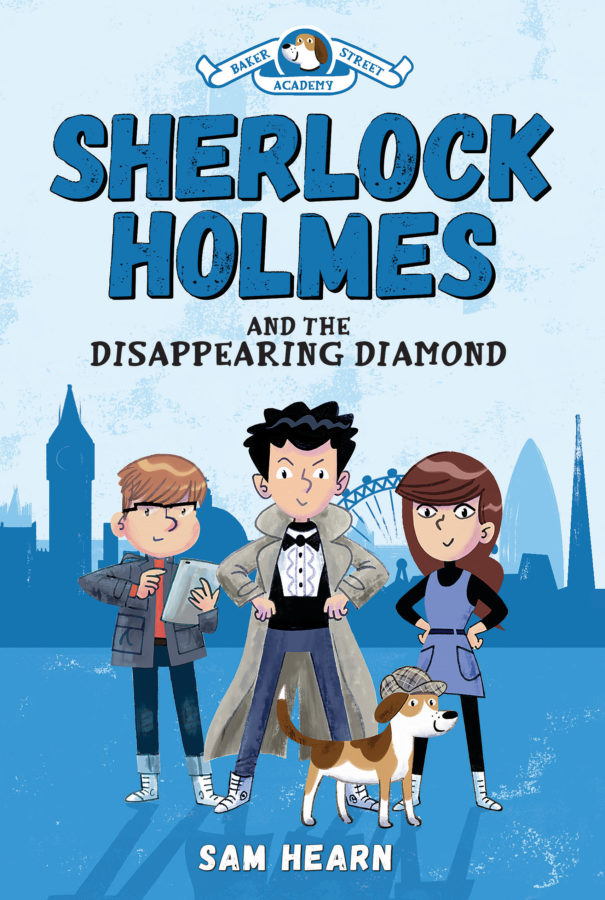 Sam Hearn - Baker Street Academy: Sherlock Holmes and the Disappearing Diamond