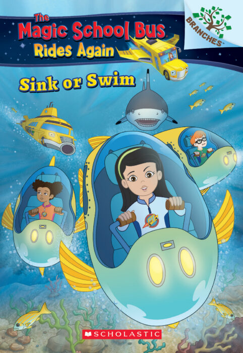 The Magic School Bus Rides Again: Sink or Swim by Judy