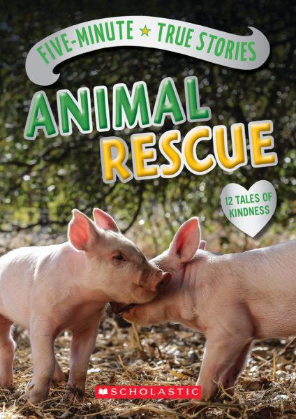 Aubre Andrus - Five-Minute True Stories: Animal Rescue