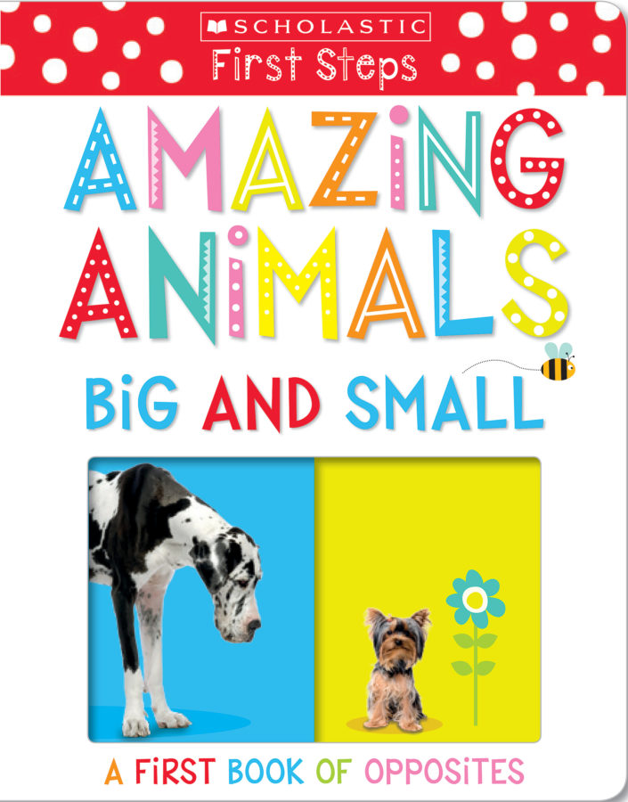 Scholastic - Amazing Animals Big and Small