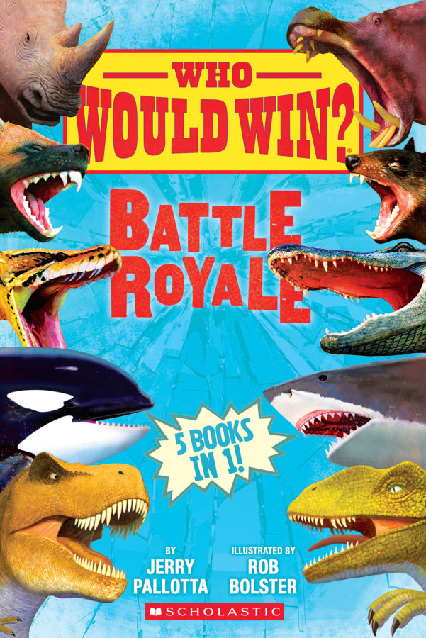 Jerry Pallotta - Who Would Win?: Battle Royale