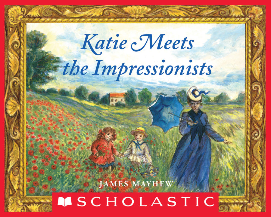James Mayhew - Katie Meets the Impressionists