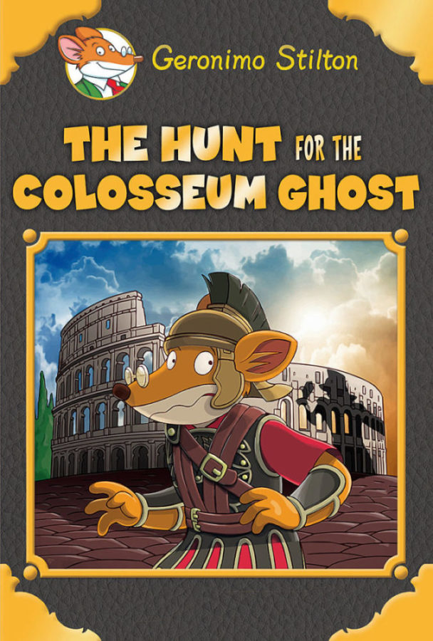 Geronimo Stilton - The Hunt for the Colosseum Ghost