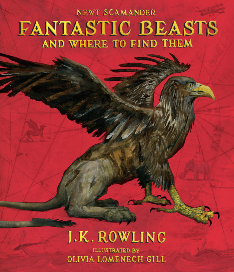 J. K. Rowling - Fantastic Beasts and Where to Find Them: The Illustrated Edition