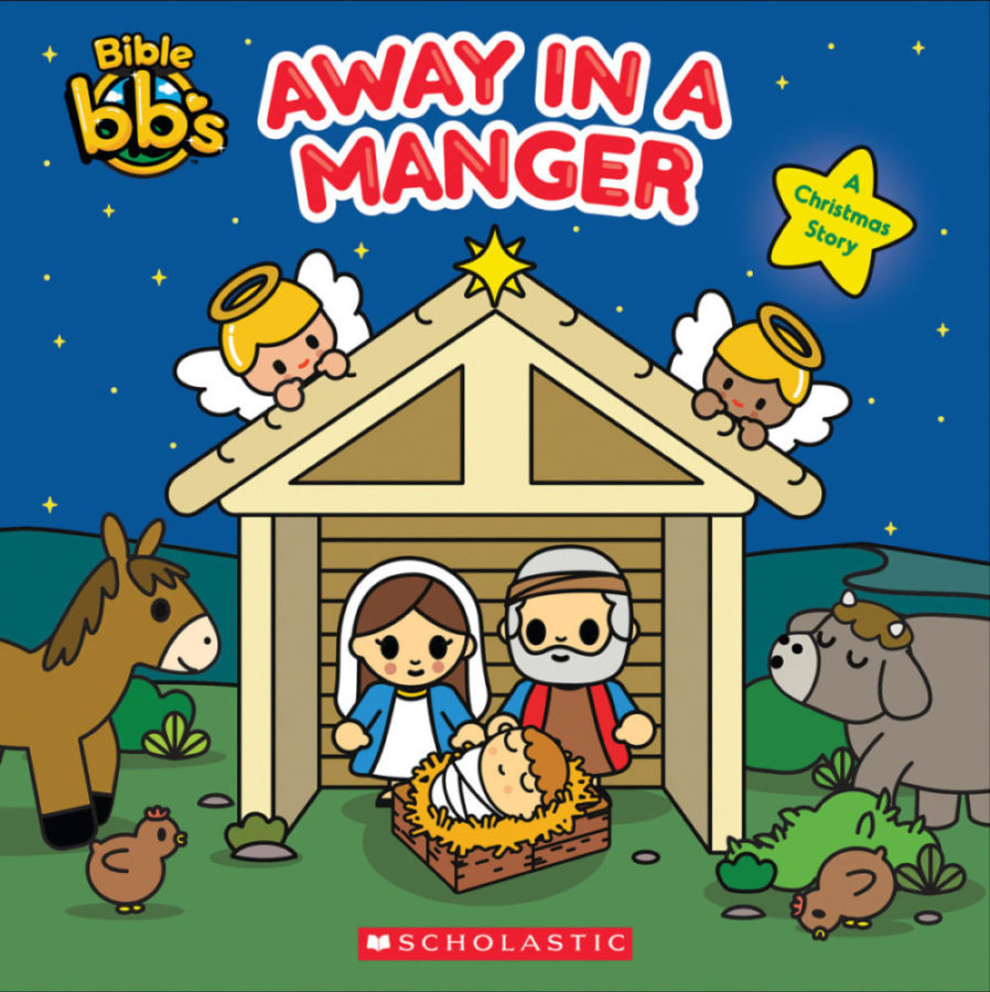 Scholastic - Bible bbs: Away in a Manger