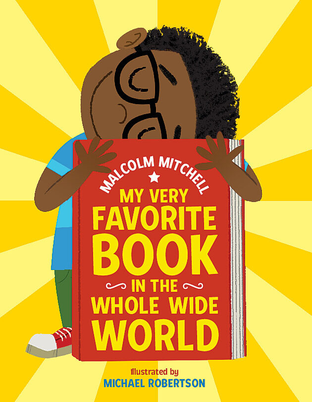 Malcolm Mitchell - My Very Favorite Book in the Whole Wide World