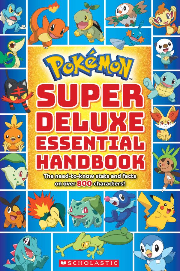 Scholastic - Pokémon: Super Deluxe Essential Handbook