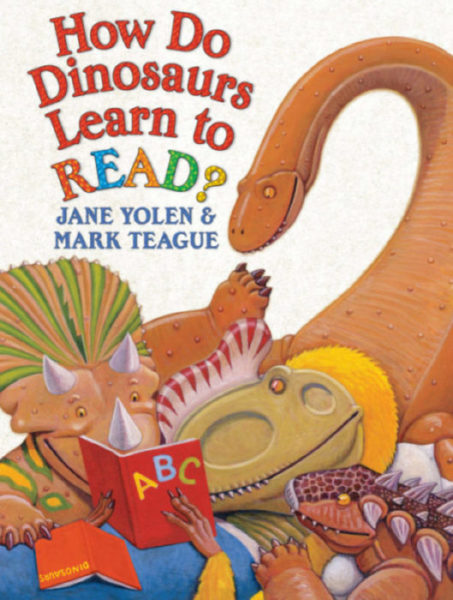Jane Yolen - How Do Dinosaurs Learn to Read?