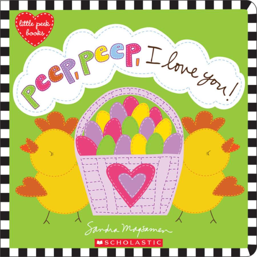 Sandra Magsamen - Peep, Peep, I Love You!