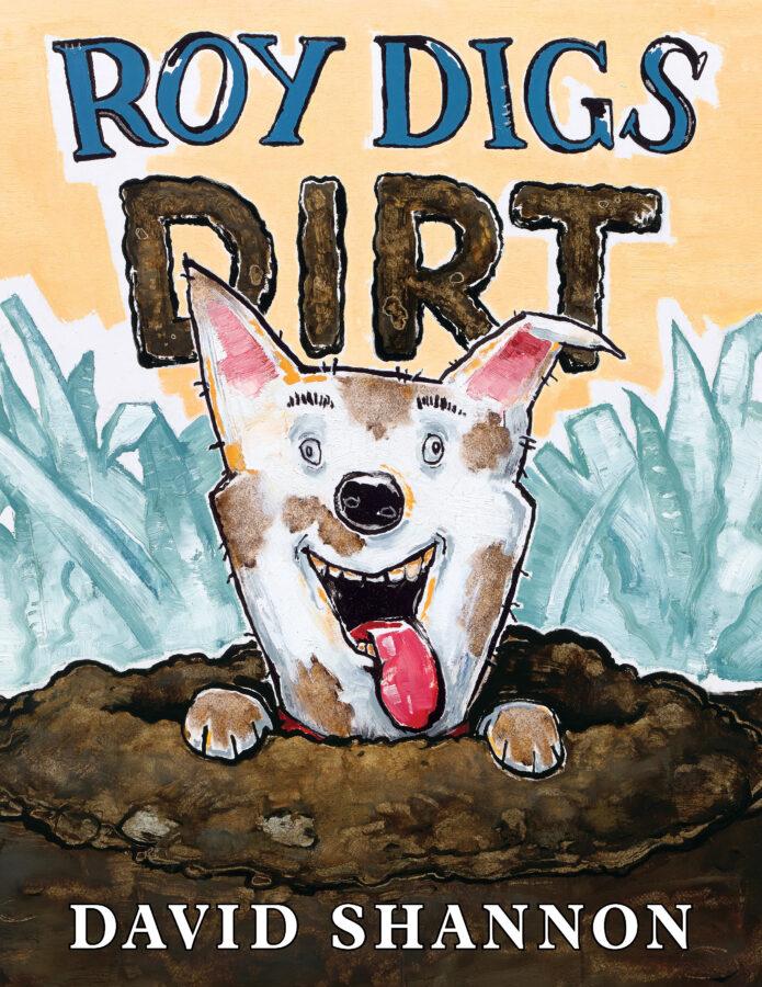 David Shannon - Roy Digs Dirt