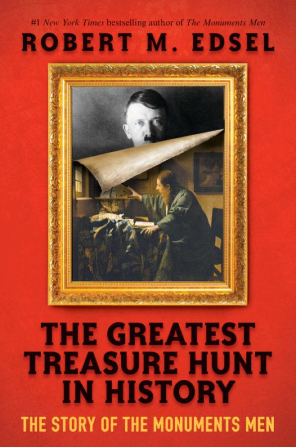 Robert M. Edsel - Greatest Treasure Hunt in History, The