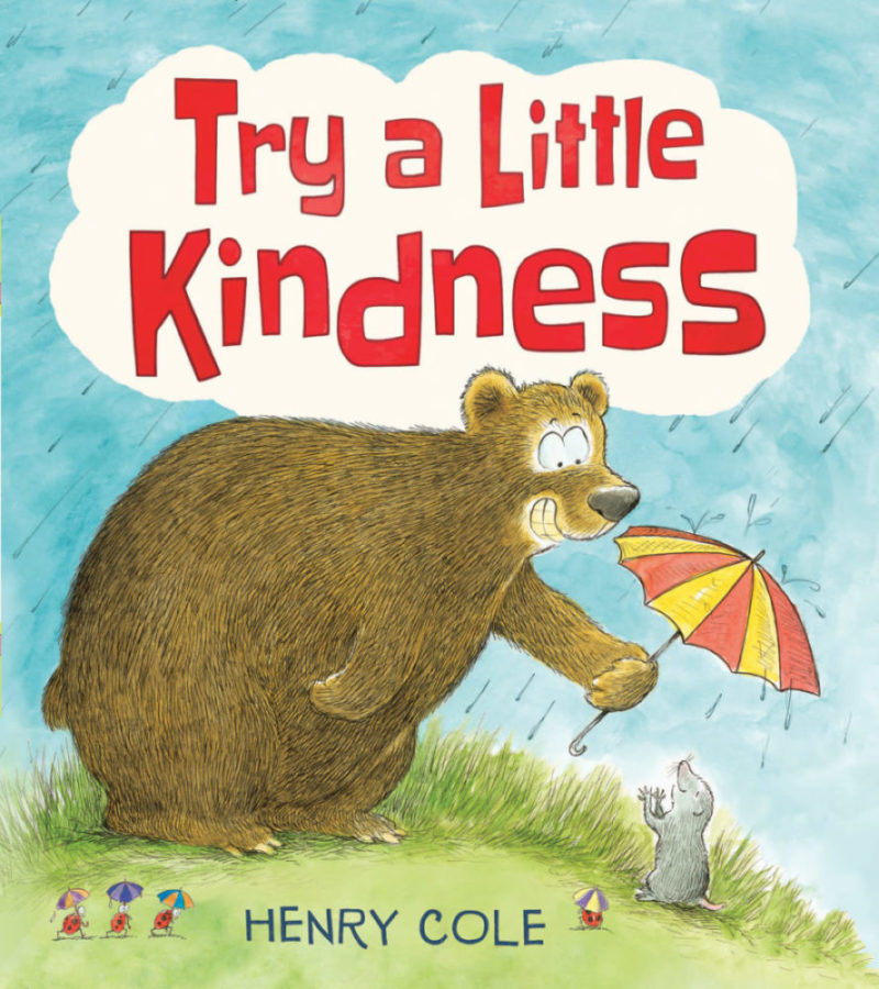 Henry Cole - Try a Little Kindness