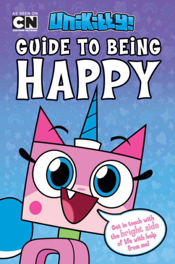 Howie Dewin - LEGO Unikitty: Unikitty's Guide to Being Happy