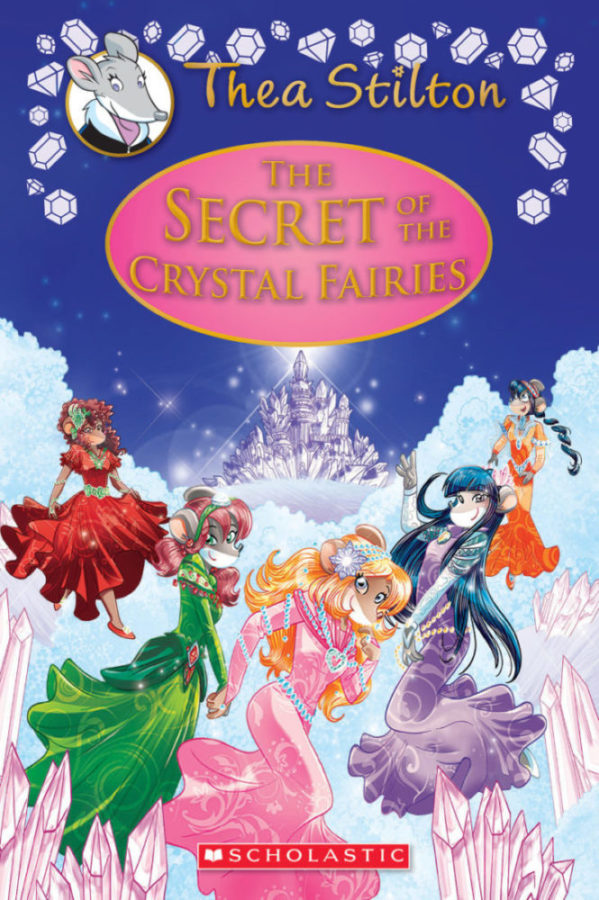 Thea Stilton - The Secret of the Crystal Fairies
