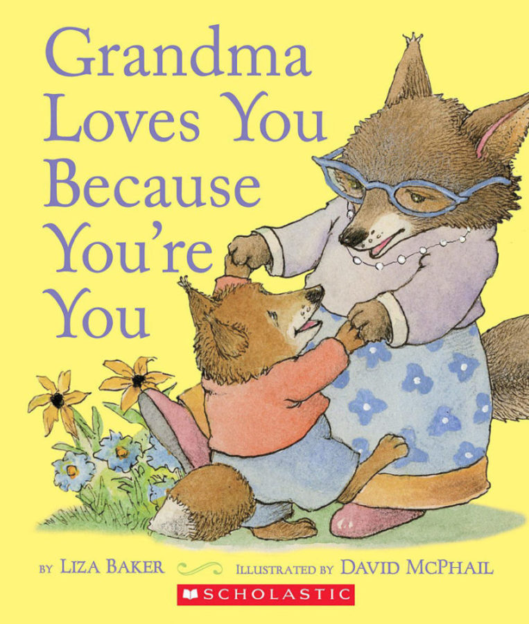 Liza Baker - Grandma Loves You Because You're You
