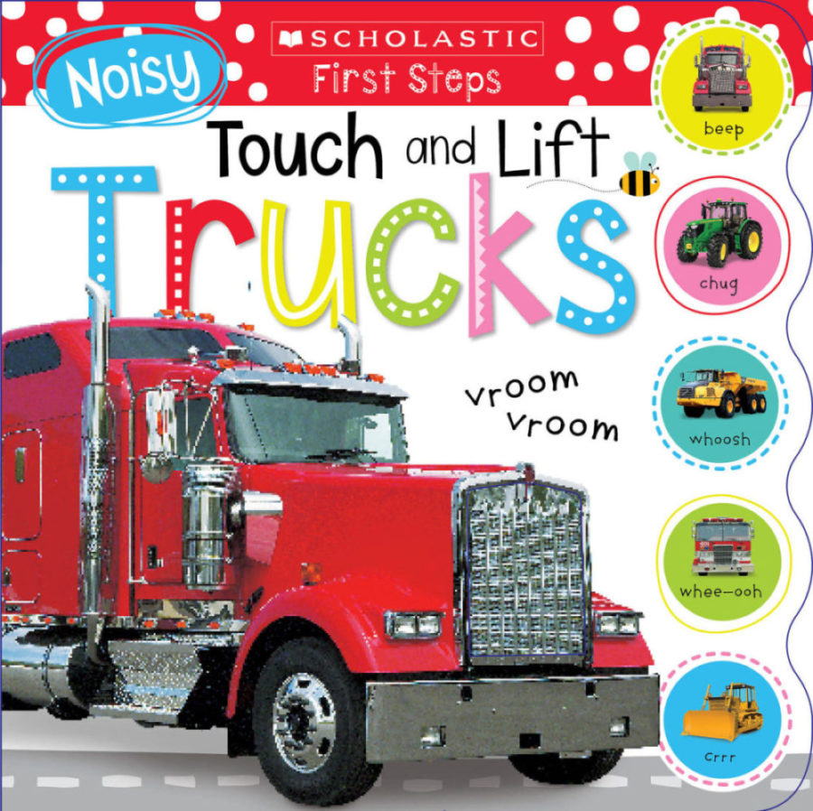 Scholastic - Noisy Touch and Lift Trucks