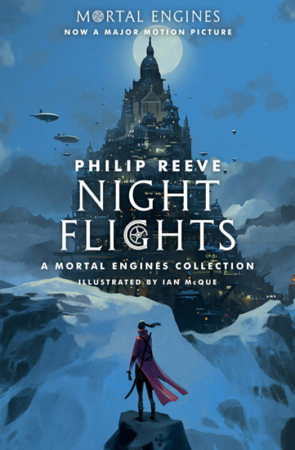 Philip Reeve - Night Flights: A Mortal Engines Collection