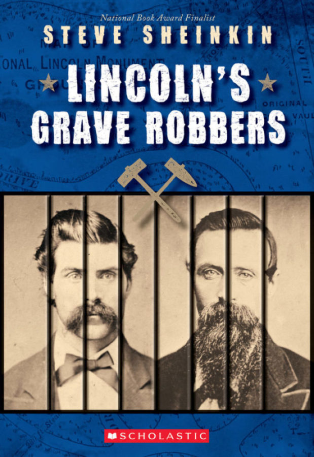 Steve Sheinkin - Lincoln's Grave Robbers
