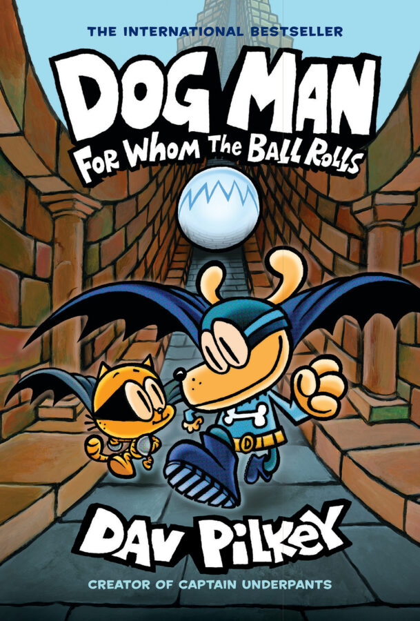 Dav Pilkey - Dog Man: For Whom the Ball Rolls