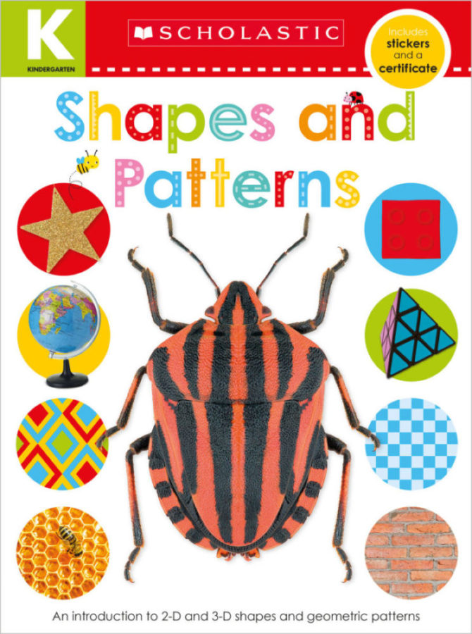 Scholastic - Kindergarten Skills Workbook: Shapes and Patterns