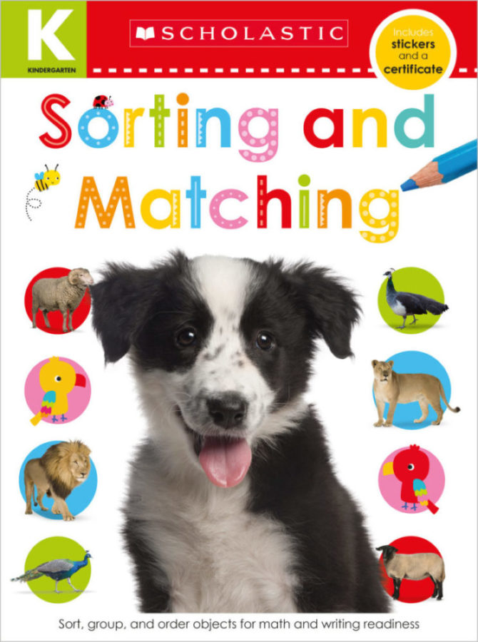 Scholastic - Kindergarten Skills Workbook: Matching and Sorting