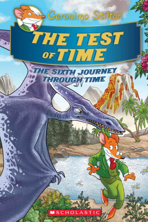 Geronimo Stilton - Test of Time, The (Geronimo Stilton's Sixth Journey Through Time)