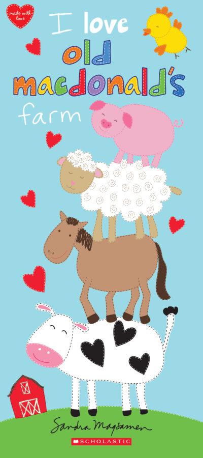 Sandra Magsamen - I Love Old MacDonald's Farm
