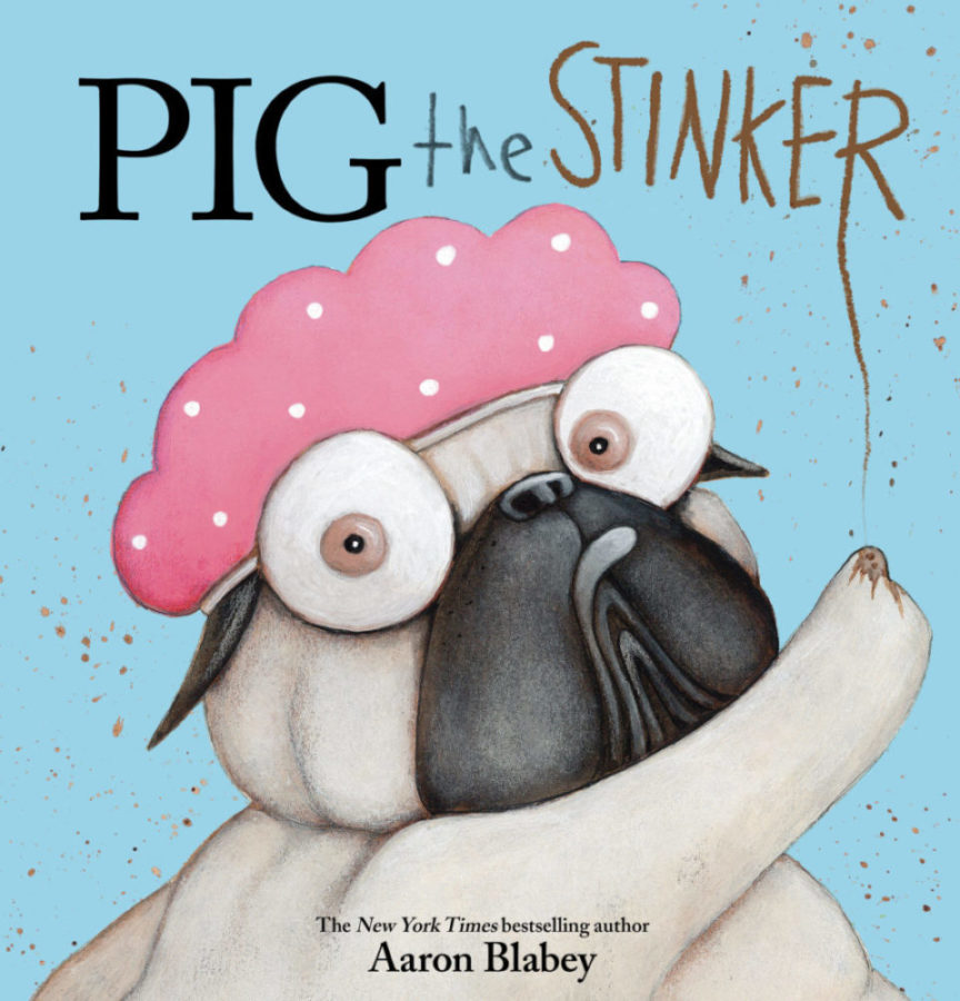 Aaron Blabey - Pig the Stinker