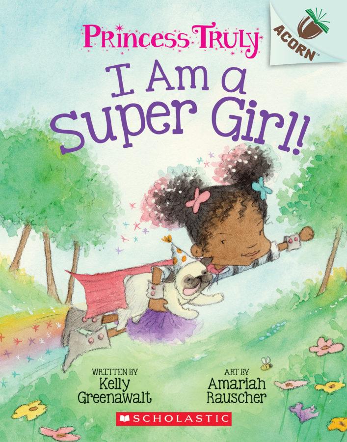 Kelly Greenawalt - I Am a Super Girl!