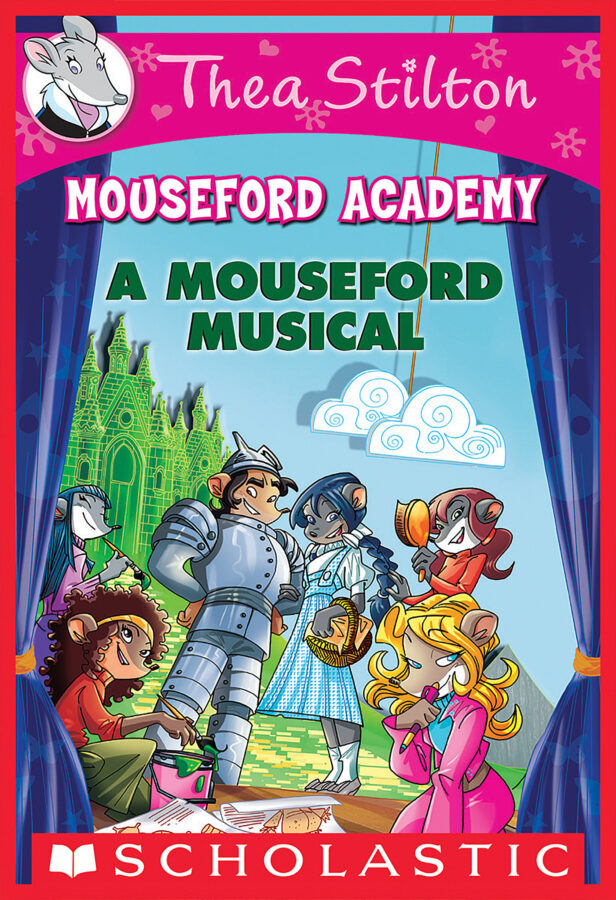 Thea Stilton - Thea Stilton Mouseford Academy #6: A Mouseford Musical