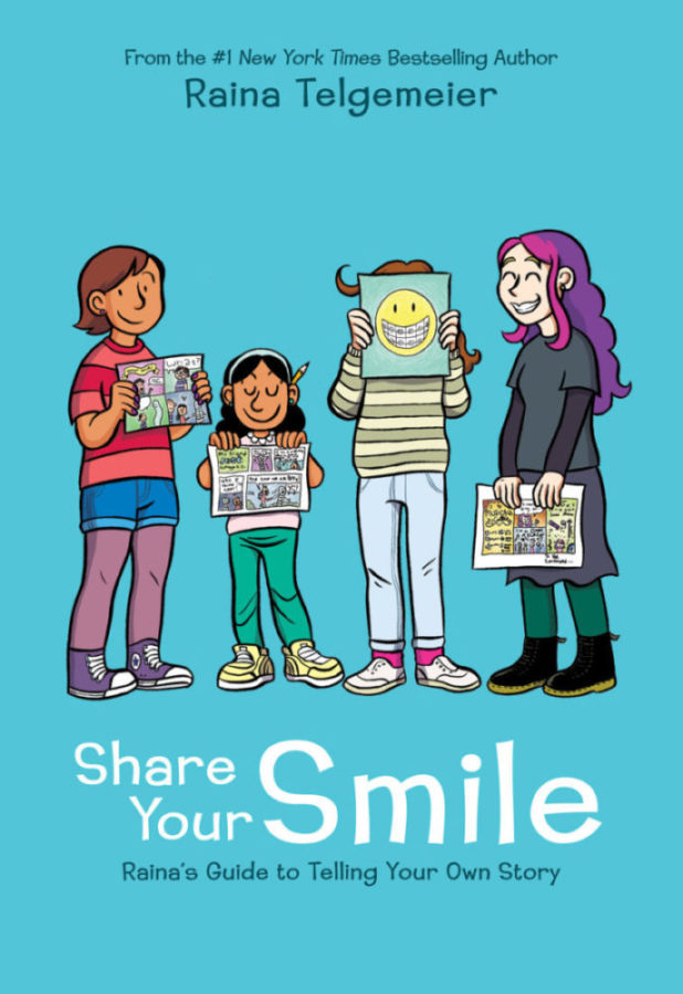 Raina Telgemeier - Share Your Smile: Raina's Guide to Telling Your Own Story
